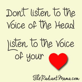 Stop Doubting and Start Listening to Your Heart
